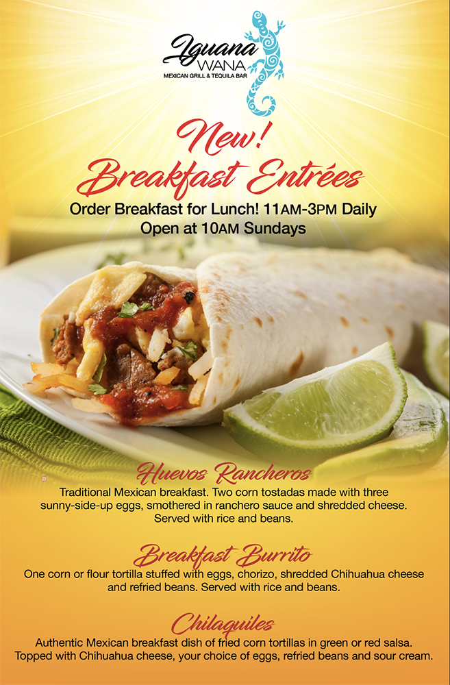 Enjoy a hearty Mexican breakfast at Iguana Wana Mexican Grill & Tequila Bar